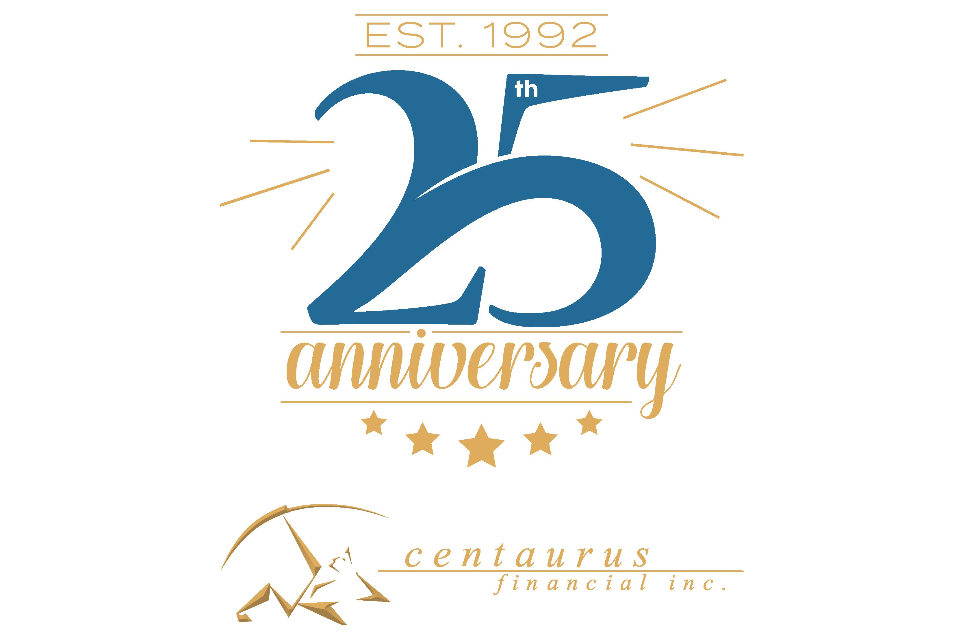 centaurus financial  inc celebrates 25th anniversary 25th Anniversary Logo Ideas Construction 25th Anniversary Company Logo